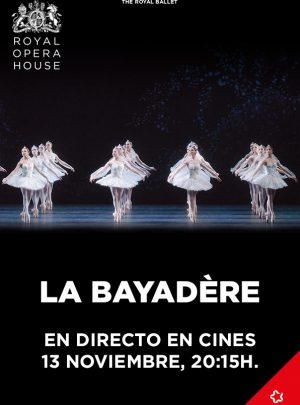 Bayadère (Ballet en directe Royal Opera House)