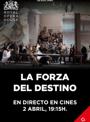 La Forza del Destino (en directe Royal Opera House)
