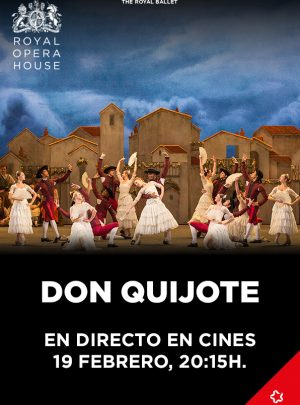 Don Quijote (en directe Royal Opera House)