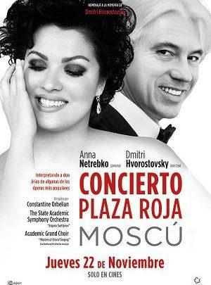Concierto Plaza Roja de Moscú (Anna Netrebko & Dmitri Hvorostovsky)