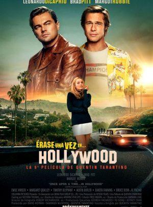 Érase una vez en…Hollywood. Estrena 15 d'agost