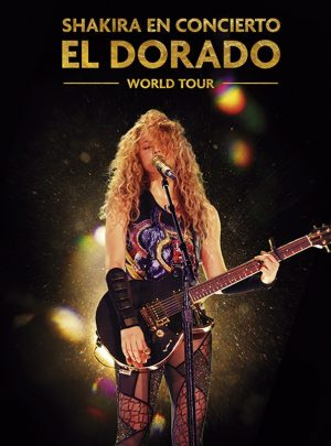 Shakira: El Dorado World Tour