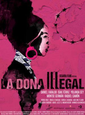 La Dona Il·legal. 7 de març-18h