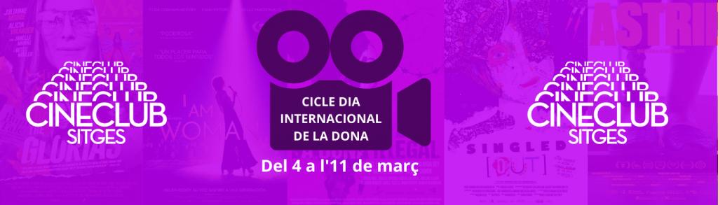 I Cicle Dia de la Dona de Cineclub Sitges